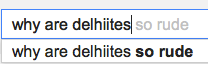 what people think of folks from delhi